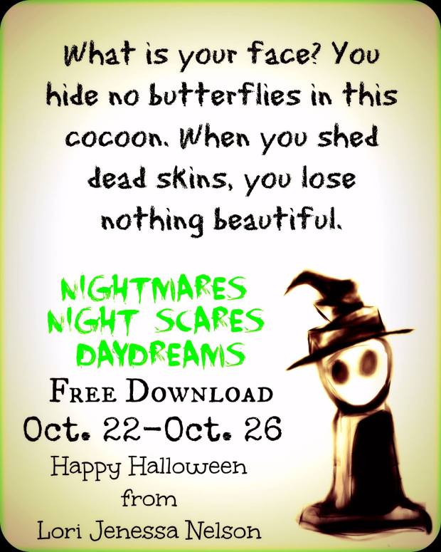 Excerpt From Nightmares, Night Scares, Daydreams by Lori Jenessa Nelson Halloween Poetry Collection