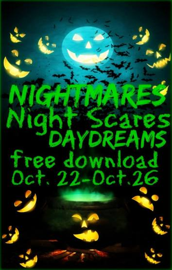 Nightmares, Night Scares, Daydreams by Lori Jenessa Nelson