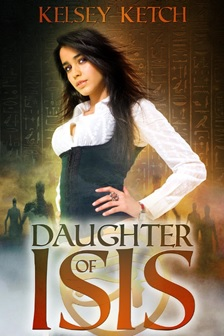 Daughter of Isis by Kelesy Ketch